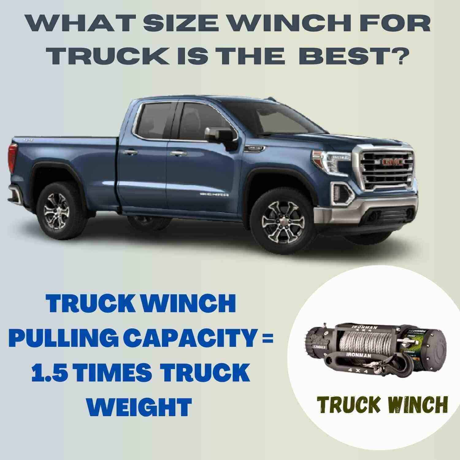 What Size Winch Do I Need For My Truck