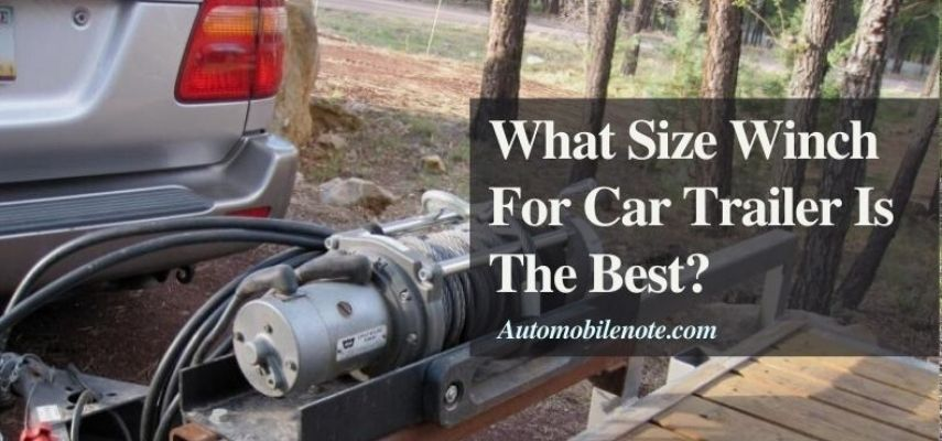 what size winch for car trailer